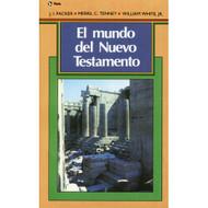 El mundo del Nuevo Testamento | The World of the New Testament por J. I. Packer, Merrill C. Tenney & William White Jr.