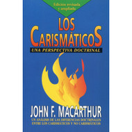 Los Carismáticos / Charismatic Chaos por John MacArthur