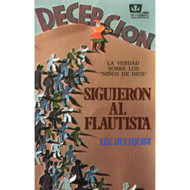 Siguieron al flautista | They Followed the Piper por Lee Hultquist