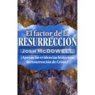 El Factor de la Resurrección | Resurrection Factor por Josh McDowell