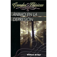 Ánimo en la Depresión | A Lifting Up for the Downcast por William Bridge