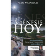 Génesis Para Hoy | Genesis for Today por Andy McIntosh