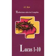 Lucas 1-10 | Luke 1-10 por J.C. Ryle