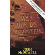 Más que un carpintero | More than a Carpenter por Josh McDowell