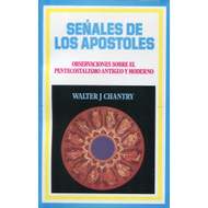 Señales de los Apóstoles / Signs of the Apostles por Walter Chantry