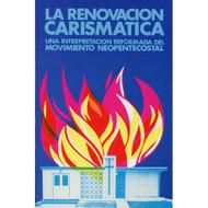La Renovación Carismática / Neo- Pentecostalism