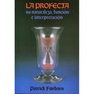 La Profecía | Prophecy por Patrick Fairbarn