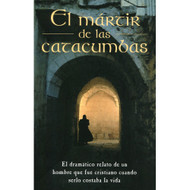 El Mártir de las Catacumbas | Martyr of the Catacombs por Matthew Henry