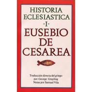 Historia Eclesiástica (Tomo I)