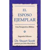 El Esposo Ejemplar / The Exemplary Husband por Stuart Scott