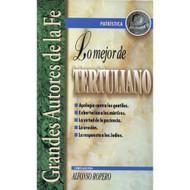 Lo mejor de Tertuliano por Alfonso Ropero