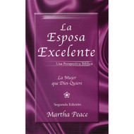 La esposa excelente / The Excellent Wife por Martha Peace