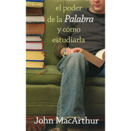 El Poder de la Palabra de Dios -Bolsillo / How to Study the Bible por John MacArthur