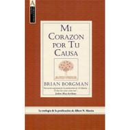 Mi Corazón por Tu Causa | My Heart for Thy Cause | Brian Borgman