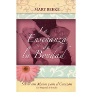 La Enseñanza de la Bondad / The Law of Kindness por Mary Beeke