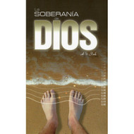 La soberanía de Dios | The Sovereignty of God por A. W. Pink