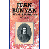 Juan Bunyan | John Bunyan por Alfredo S. Rodríguez & García