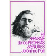 El mensaje de los profetas menores por Jerónimo Pott