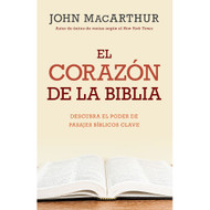 El corazón de la Biblia  | The Heart of the Bible por John MacArhtur