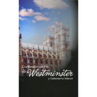 Confesión de Fe de Westminster | Westminster Confession of Faith