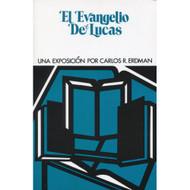 El evangelio de Lucas | The Gospel of Luke por Charles R. Erdman
