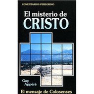 El misterio de Cristo | The Mystery of Christ por Guy Appere
