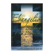 El Evangelio Bíblico y Sus Promesas por Jorge E. Castañeda