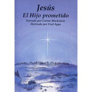 Jesús el Hijo Prometido | Jesus the Promised Child