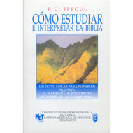 Cómo Estudiar e Interpretar la Biblia | How to Study and Interpret the Bible