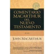 Comentario MacArthur del Nuevo Testamento: Juan | The MacArthur New Testament Commentary: John