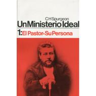 Un ministerio ideal 1: El pastor-Su persona