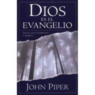 Dios es el Evangelio / God is the Gospel