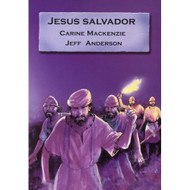 Jesús Salvador | Jesus the Saviour