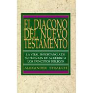 El Diácono del Nuevo Testamento |  The New Testament Deacon