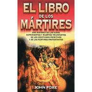 El Libro de los Mártires | Foxe's Book of Martyrs