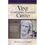 Vine Comentario Tematico: Cristo | Vine's Topical Commentary: Christ