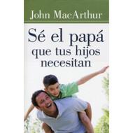 Sé el Papá que tus Hijos Necesitan | Being a Dad Who Leads