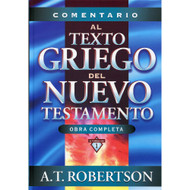Comentario al texto griego del Nuevo Testamento | Commentary to the Greek Text of the New Testament