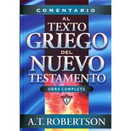 Comentario al texto griego del Nuevo Testamento | Commentary to the Greek Text of the New Testament