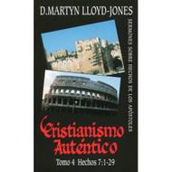 Cristianismo Auténtico (Tomo 4)   Authentic Christianity (Vol. 4)