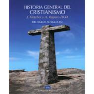 Historia General del Cristianismo | History of Christianity