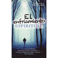 El enfriamiento espiritual | Personal declension and spiritual revival of the soul