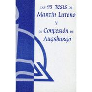 Las 95 tesis de Martín Lutero y la Confesión de Augsburgo