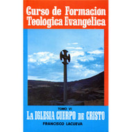 La Iglesia, Cuerpo de Cristo (Ed. 1988) | The Church, Body of Christ