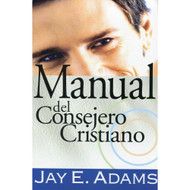 Manual del Consejero Cristiano | Christian Counselor's Manual