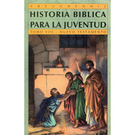 Historia Bíblica Para la Juventud (Tomo 8) | Bible Stories for Young People ( Vol. 8)