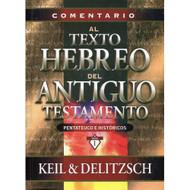 Comentario Al Texto Hebreo del Antiguo Testamento: Pentateuco e Históricos Vol. 1 | Keil & Delitzsch Commentary 1 Pentateuch & Historical