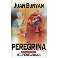 La peregrina: Segunda Parte | The Pilgrim's Progress: The Second Part