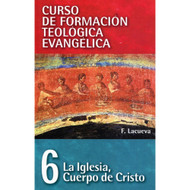 La Iglesia: Cuerpo de Cristo | The Church: Body of Christ