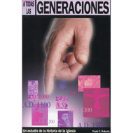 A Todas las Generaciones | To All Generations
